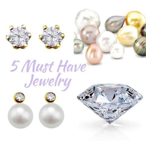 5 Must Have Jewelry Pieces